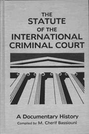 Cover of: The Statute of the International Criminal Court: A Documentary History