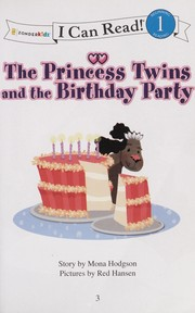 Cover of: The princess twins and the birthday party