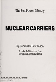 Cover of: Nuclear Carriers (Sea Power Library)