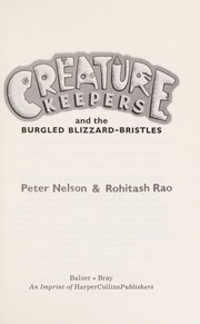 Cover of: Creature keepers and the burgled blizzard-bristles | Nelson, Peter