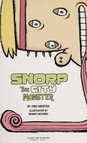 Cover of: Snorp, the city monster | Cari Meister