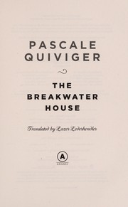 Cover of: The breakwater house | Pascale Quiviger