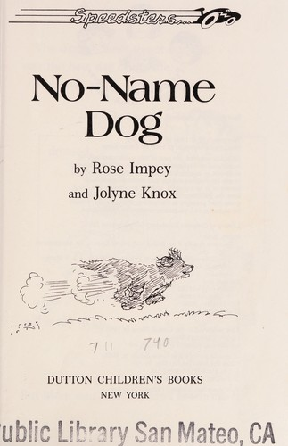 No-name dog by Rose Impey