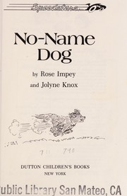 Cover of: No-name dog | Rose Impey