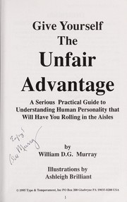Cover of: Give Yourself the Unfair Advantage