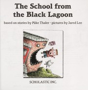 Cover of: The school from the Black Lagoon | Mike Thaler