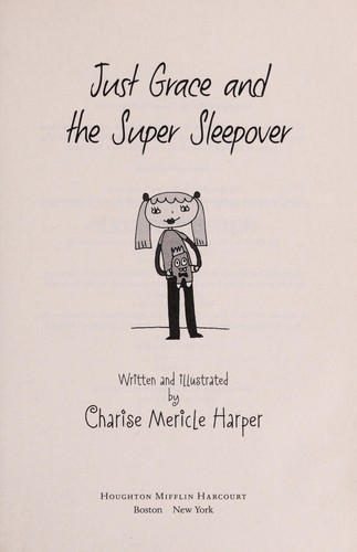 Just Grace and the super sleepover by Charise Mericle Harper