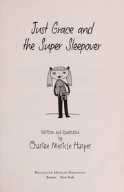 Cover of: Just Grace and the super sleepover | Charise Mericle Harper