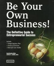 Cover of: Be Your Own Business! | Laverne L. Ludden