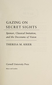 Cover of: Gazing on secret sights | Theresa M. Krier