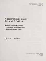Cover of: Ancestral Zuni glaze-decorated pottery | Deborah L. Huntley