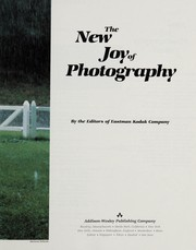 Cover of: The new joy of photography | by the editors of Eastman Kodak Company.