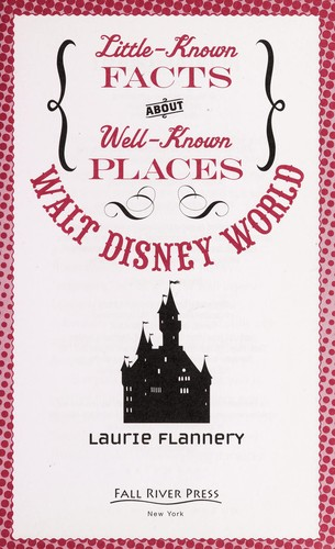 Walt Disney World by Laurie Flannery