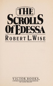 Cover of: The scrolls of Edessa