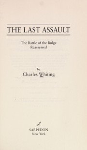 Cover of: The last assault | Charles Whiting