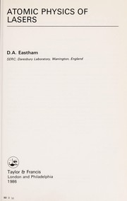 Cover of: Atomic physics of lasers | D. A. Eastham