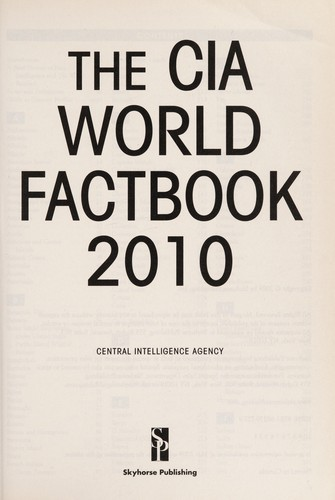 The CIA world factbook 2010 by United States. Central Intelligence Agency