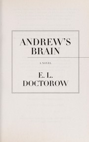 Cover of: Andrew's brain | E. L. Doctorow