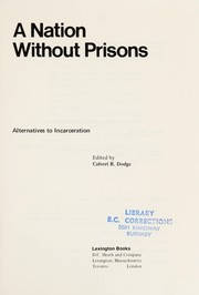 Cover of: A nation without prisons | Calvert R. Dodge