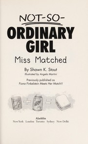Cover of: Miss Matched | Shawn K. Stout
