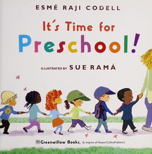 It's time for preschool! by Esmé Raji Codell