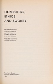 Cover of: Computers, ethics, and society |