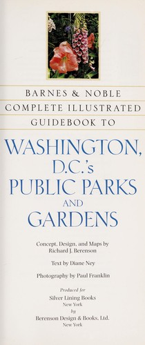 Complete Illustrated Guidebook to Washington, DC's Public Parks and Gardens by