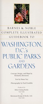 Cover of: Complete Illustrated Guidebook to Washington, DC's Public Parks and Gardens |