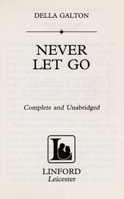 Cover of: Never let go | Della Galton