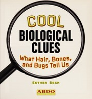 Cover of: Cool biological clues | Esther Beck