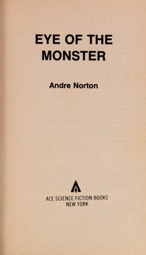 Eye Of The Monster by Andre Norton