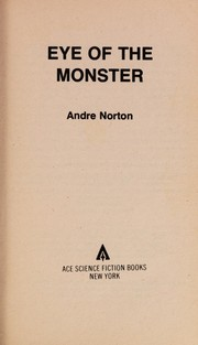 Cover of: Eye Of The Monster | Andre Norton
