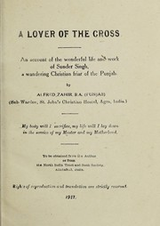Cover of: A lover of the cross | Alfred Zahir