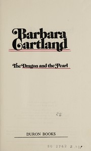 Cover of: The dragon and the pearl | Barbara Cartland