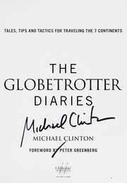 Cover of: The globetrotter diaries | Clinton, Michael (Photographer)