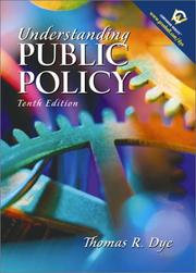 Cover of: Understanding Public Policy (10th Edition) | Thomas R. Dye