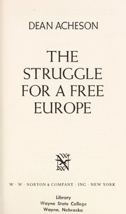 Cover of: The struggle for a free Europe