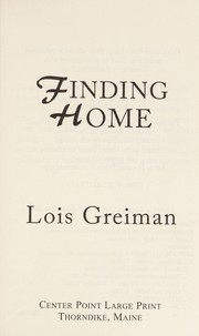 Cover of: Finding home | Lois Greiman