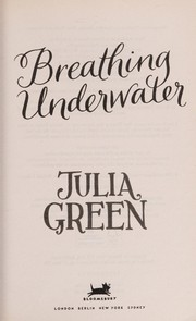Cover of: Breathing underwater | Julia Green