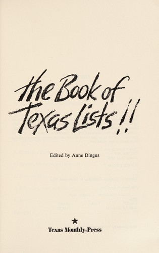 The Book of Texas lists!! by Edited by Anne Dingus.