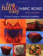 Cover of: Fast, fun & easy fabric boxes