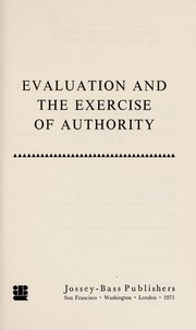 Cover of: Evaluation and the exercise of authority | Sanford M. Dornbusch