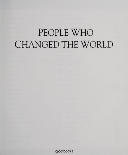 People who changed the world by Cara Rogers