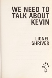 Cover of: We need to talk about Kevin | Lionel Shriver