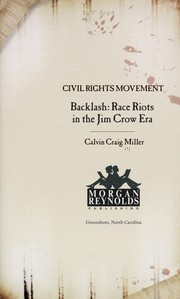 Backlash: race riots in the Jim Crow era