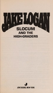 Cover of: Slocum and the high-graders | Jake Logan
