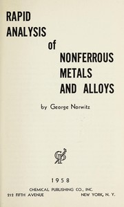 Rapid analysis of nonferrous metals and alloys.
