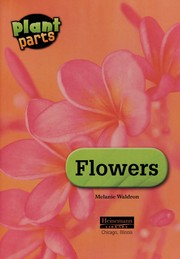 Cover of: Flowers | Melanie Waldron