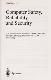 Cover of: Computer safety, reliability and security | SAFECOMP 2001 (2001 Budapest, Hungary)