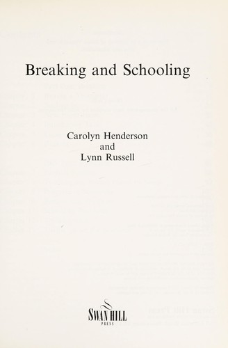 Breaking and schooling by Carolyn Henderson